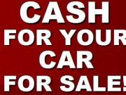 Cash for any cars for sale